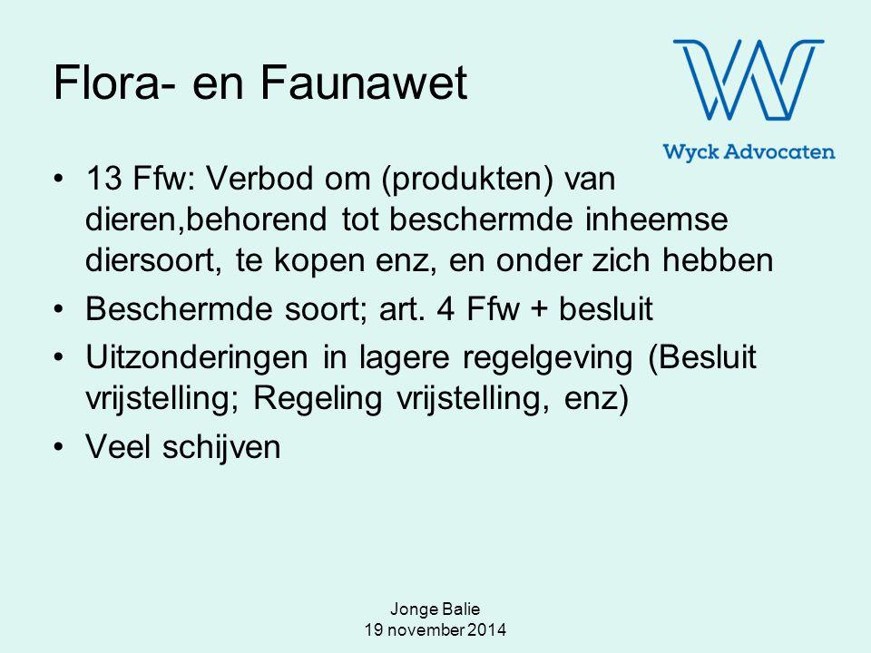 Jonge Balie 19 november 2014 Lastige regels Voorbeeld: kruisingen van vogels (putters en mutant putter): dus gekweekt Rb Utrecht 3 maart 2010, LJN: BL6597 –Art.