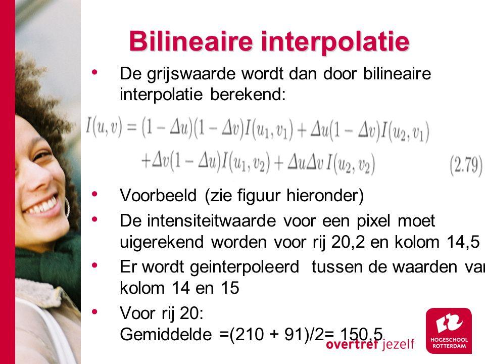 # Bilineaire interpolatie De grijswaarde wordt dan door bilineaire interpolatie berekend: Voorbeeld (zie figuur hieronder) De intensiteitwaarde voor e