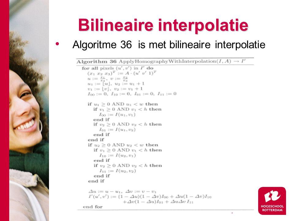 # Bilineaire interpolatie Algoritme 36 is met bilineaire interpolatie