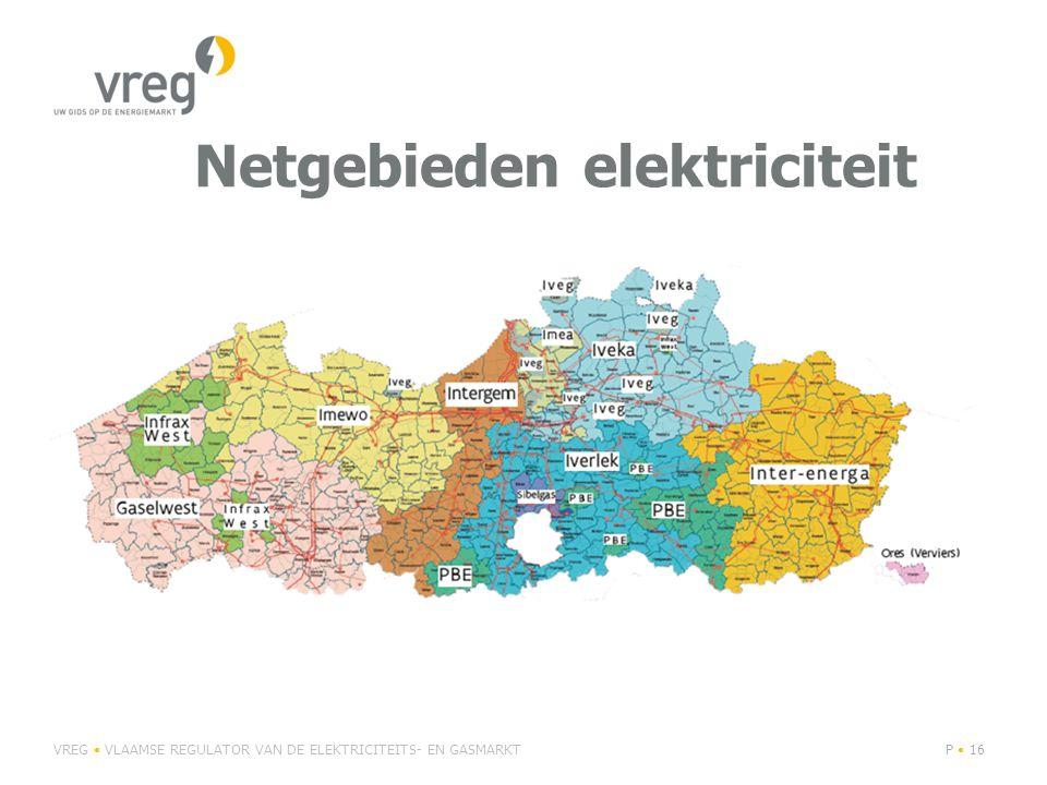 Netgebieden aardgas VREG VLAAMSE REGULATOR VAN DE ELEKTRICITEITS- EN GASMARKTP 17