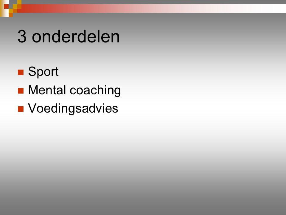 3 onderdelen Sport Mental coaching Voedingsadvies