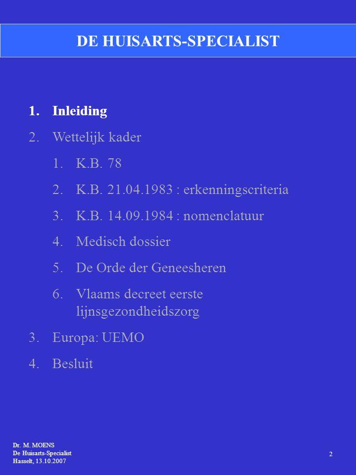 Figuur 1 Globaal medisch dossier Spreiding per arrondissement 1 Dr.