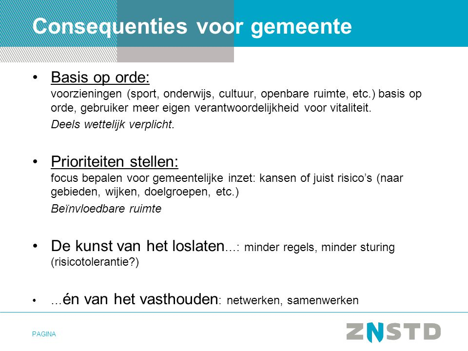 PAGINA Economische agenda MKB is belangrijke economische motor Opleidingsniveau < intelligentieniveau van de stad Banen en kansen voor mensen zonder werk Samenwerken als Metropool Amsterdam