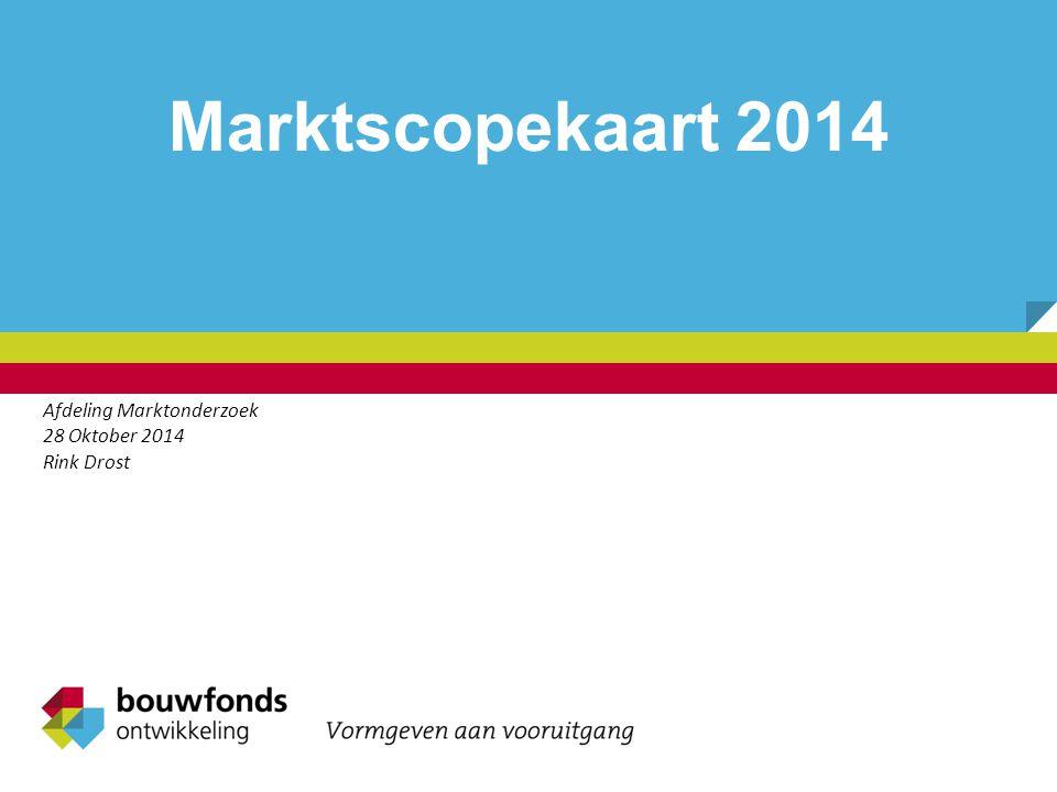 Marktscopekaart 2014 Afdeling Marktonderzoek 28 Oktober 2014 Rink Drost