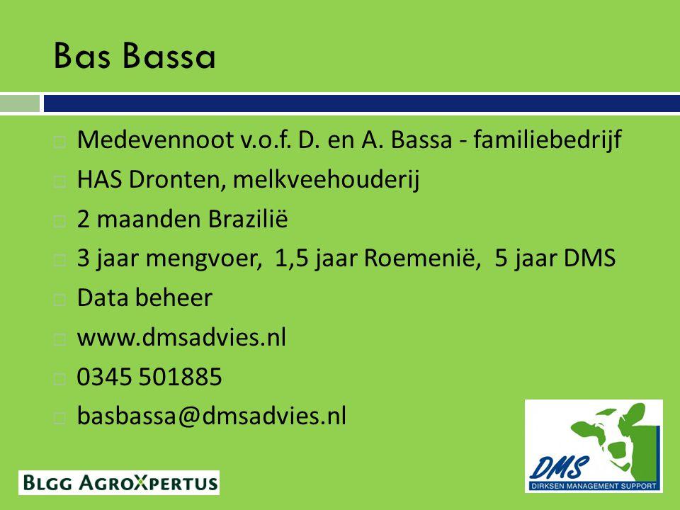 Bas Bassa  Medevennoot v.o.f.D. en A.
