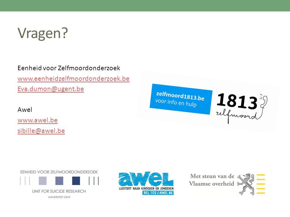 Vragen? Eenheid voor Zelfmoordonderzoek www.eenheidzelfmoordonderzoek.be Eva.dumon@ugent.be Awel www.awel.be sibille@awel.be