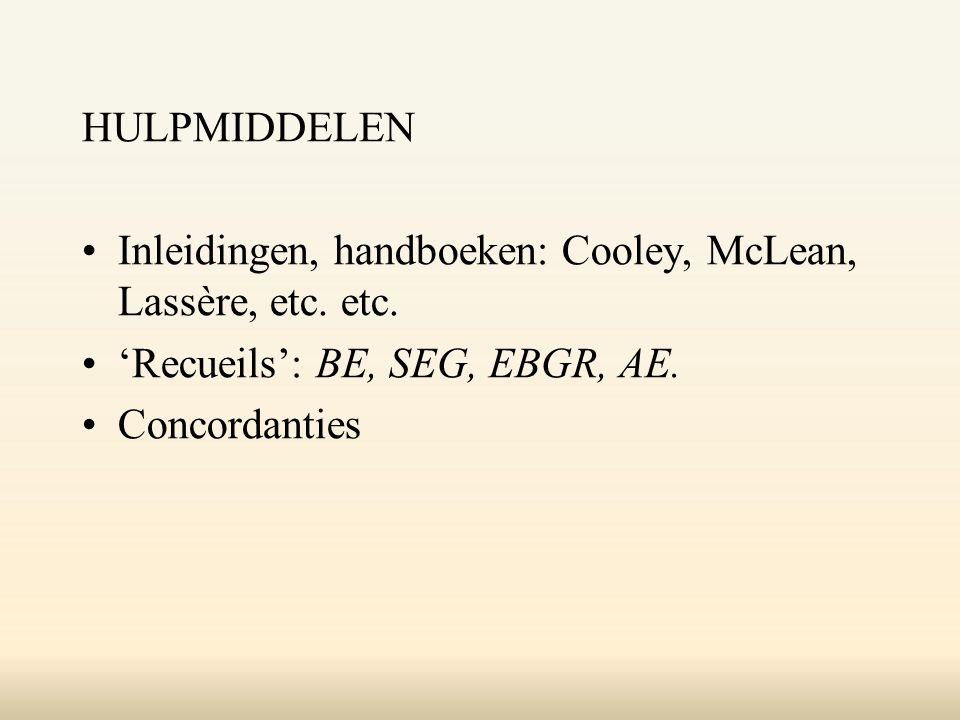 HULPMIDDELEN Inleidingen, handboeken: Cooley, McLean, Lassère, etc.