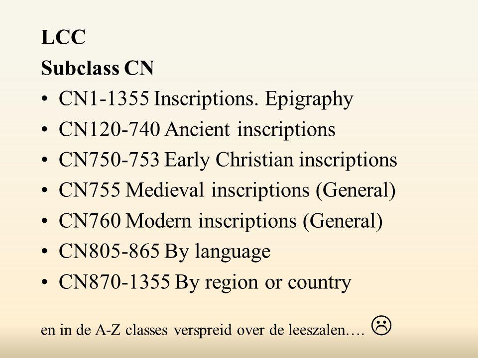 LCC Subclass CN CN1-1355 Inscriptions.
