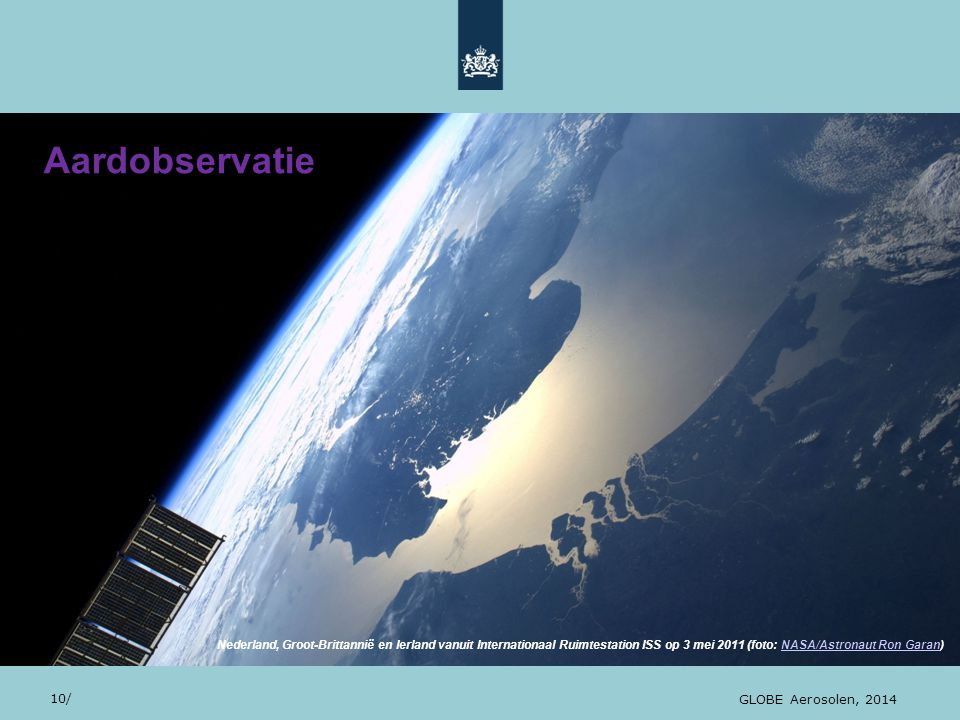 28/10/13 Aardobservatie 10/ GLOBE Aerosolen, 2014 Nederland, Groot-Brittannië en Ierland vanuit Internationaal Ruimtestation ISS op 3 mei 2011 (foto: