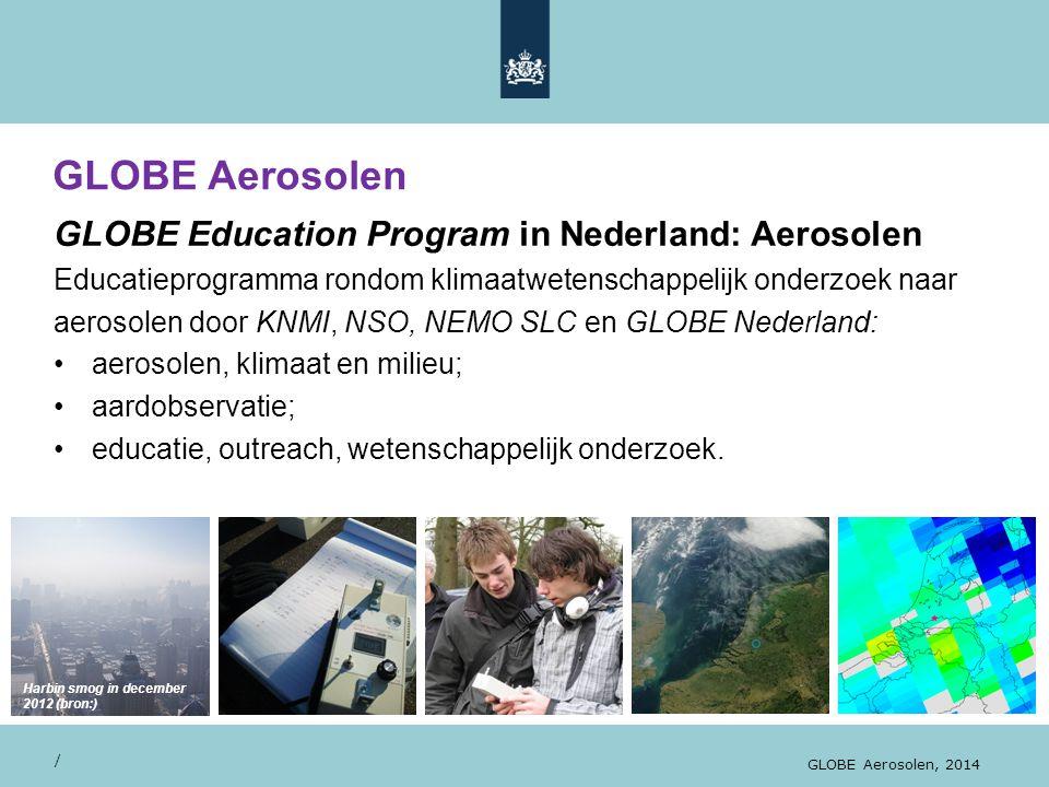 GLOBE Aerosolen / GLOBE Aerosolen, 2014... geeft mooie beelden GLOBE Education Program in Nederland: Aerosolen Educatieprogramma rondom klimaatwetensc