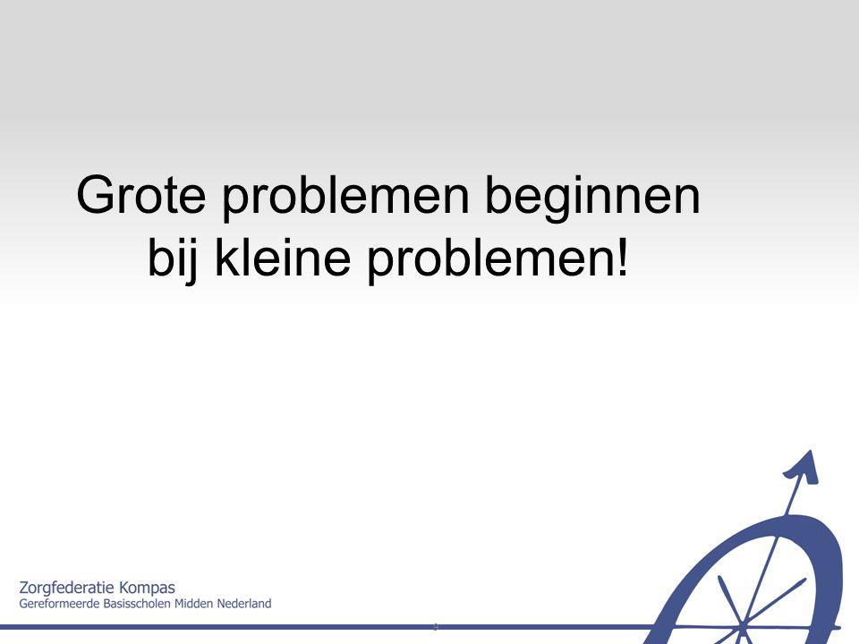 9 Grote problemen beginnen bij kleine problemen!
