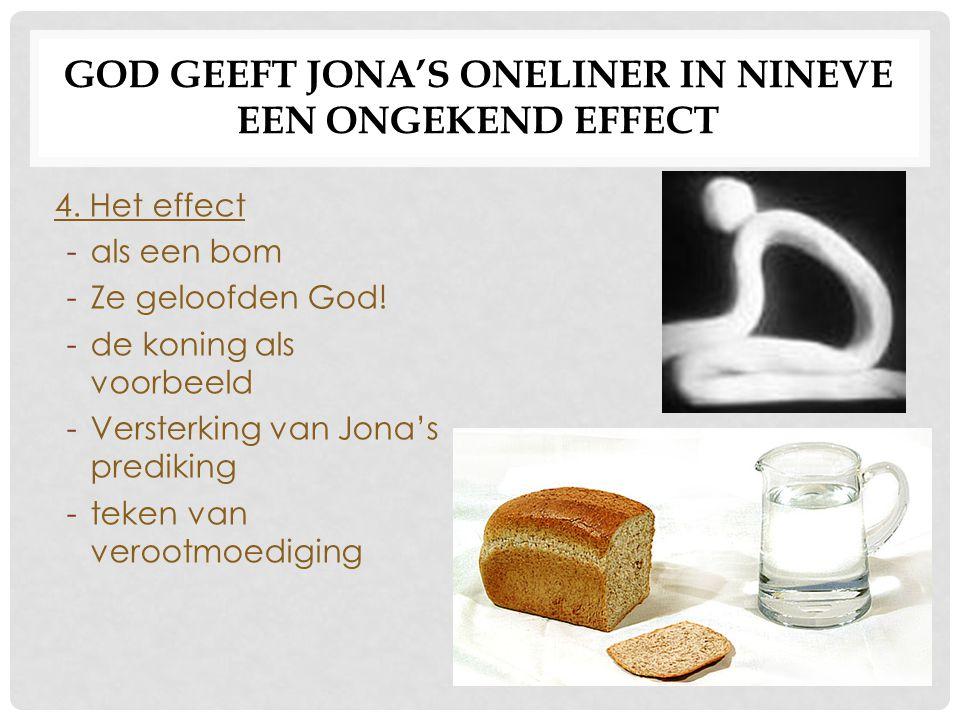 GOD GEEFT JONA'S ONELINER IN NINEVE EEN ONGEKEND EFFECT 5.