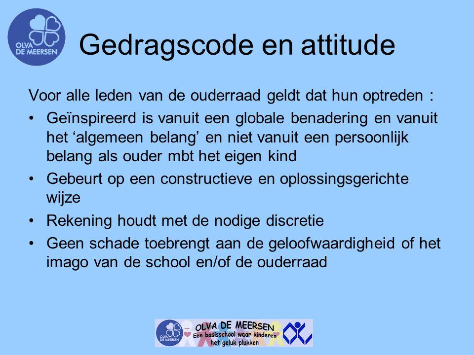 Gedragscode en attitude Voor alle leden van de ouderraad geldt dat hun optreden : Geïnspireerd is vanuit een globale benadering en vanuit het 'algemee