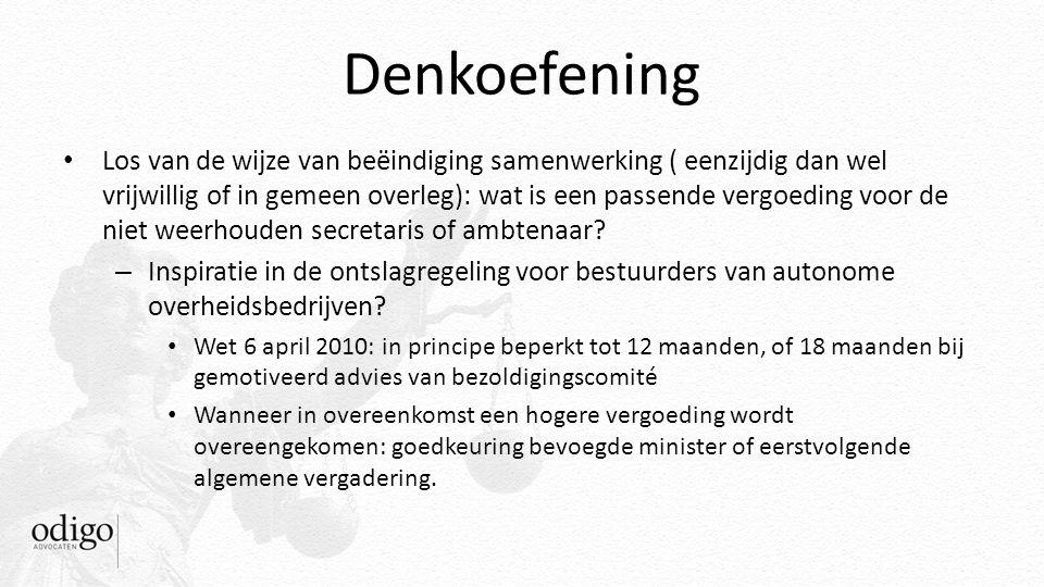 Denkoefening – Inspiratie in de ontslagregeling voor bestuurders van autonome overheidsbedrijven.
