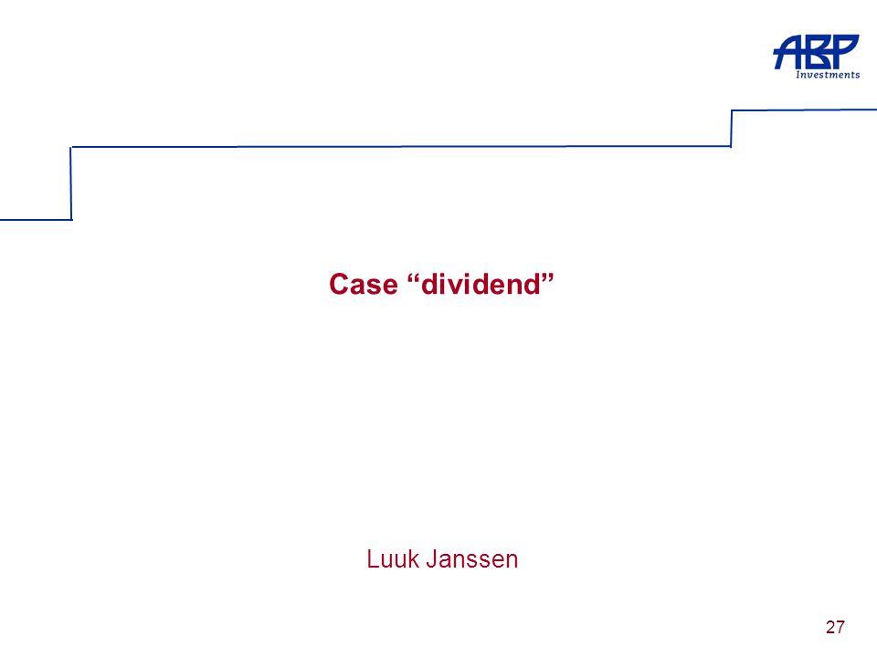 """27 Case """"dividend"""" Luuk Janssen"""