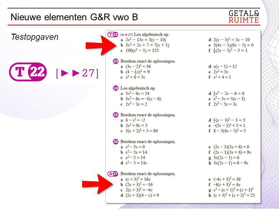 Nieuwe elementen G&R vwo B Testopgaven