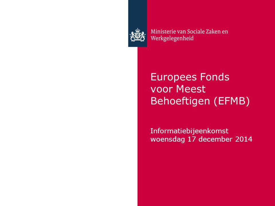 Europees Fonds voor Meest Behoeftigen (EFMB) Informatiebijeenkomst woensdag 17 december 2014