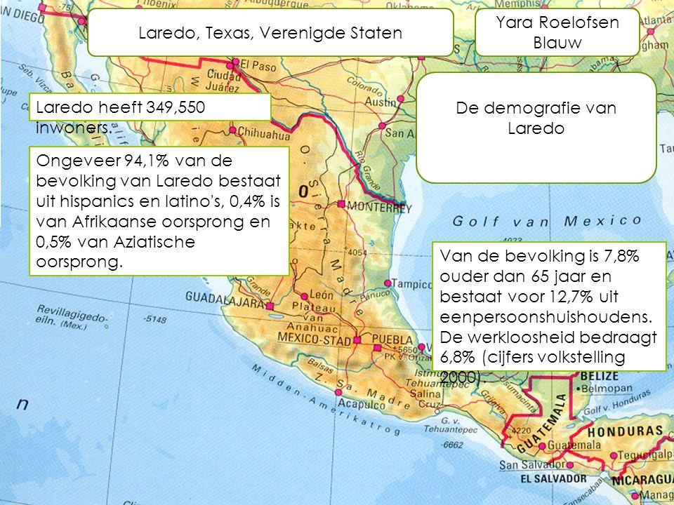 Laredo, Texas, Verenigde Staten Yara Roelofsen Blauw De demografie van Laredo Laredo heeft 349,550 inwoners. Ongeveer 94,1% van de bevolking van Lared
