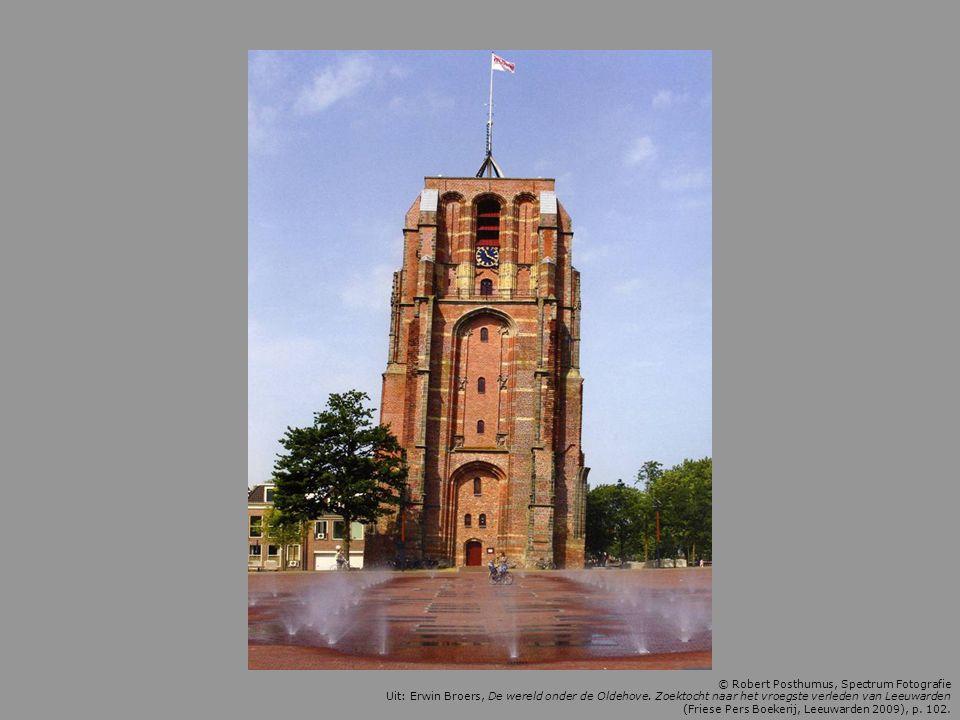 © Robert Posthumus, Spectrum Fotografie Uit: Erwin Broers, De wereld onder de Oldehove. Zoektocht naar het vroegste verleden van Leeuwarden (Friese Pe