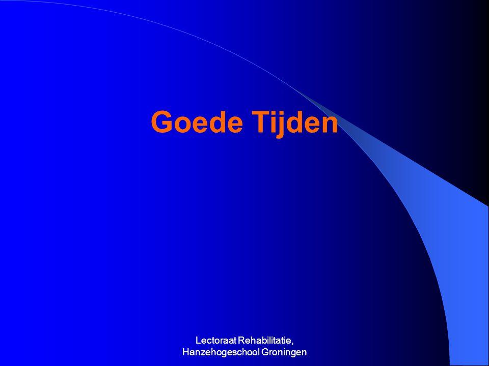 Goede Tijden Lectoraat Rehabilitatie, Hanzehogeschool Groningen