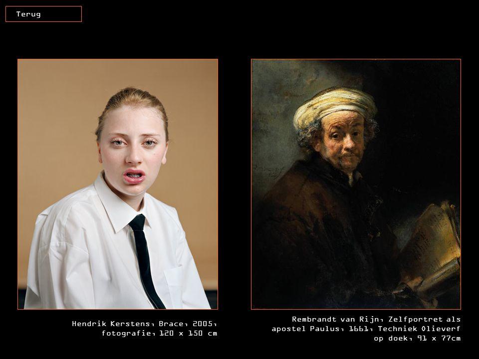 Hendrik Kerstens, Brace, 2005, fotografie, 120 x 150 cm Rembrandt van Rijn, Zelfportret als apostel Paulus, 1661, Techniek Olieverf op doek, 91 x 77cm
