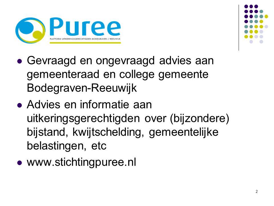 2 Gevraagd en ongevraagd advies aan gemeenteraad en college gemeente Bodegraven-Reeuwijk Advies en informatie aan uitkeringsgerechtigden over (bijzond