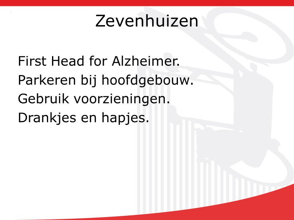 Zevenhuizen First Head for Alzheimer. Parkeren bij hoofdgebouw.