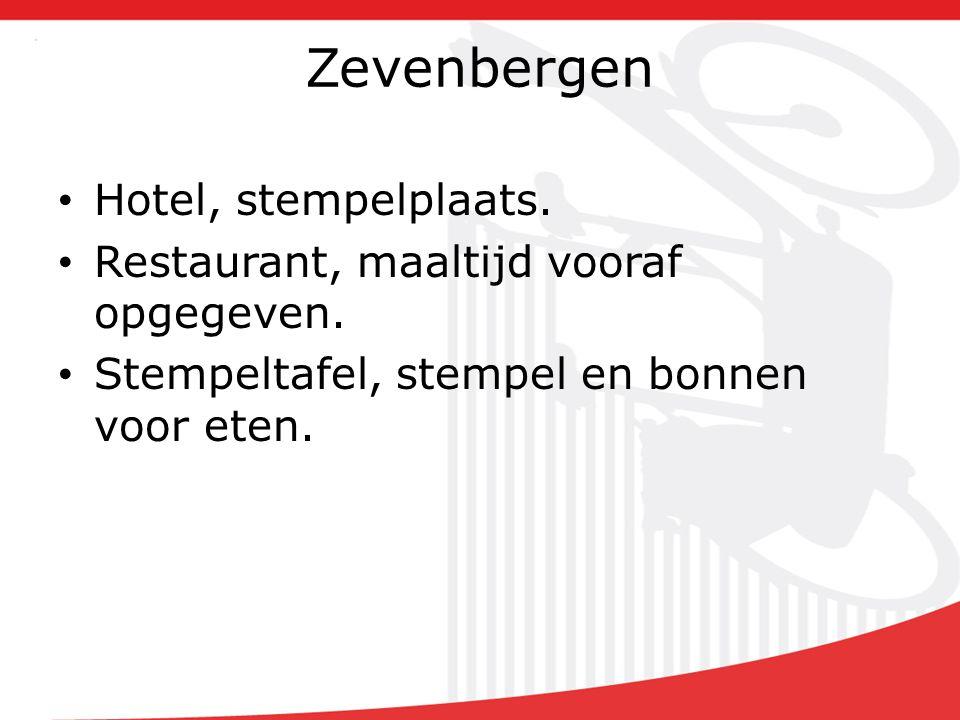 Zevenbergen Hotel, stempelplaats. Restaurant, maaltijd vooraf opgegeven.