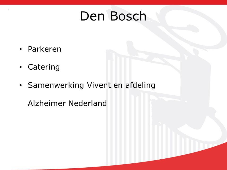 Den Bosch Parkeren Catering Samenwerking Vivent en afdeling Alzheimer Nederland