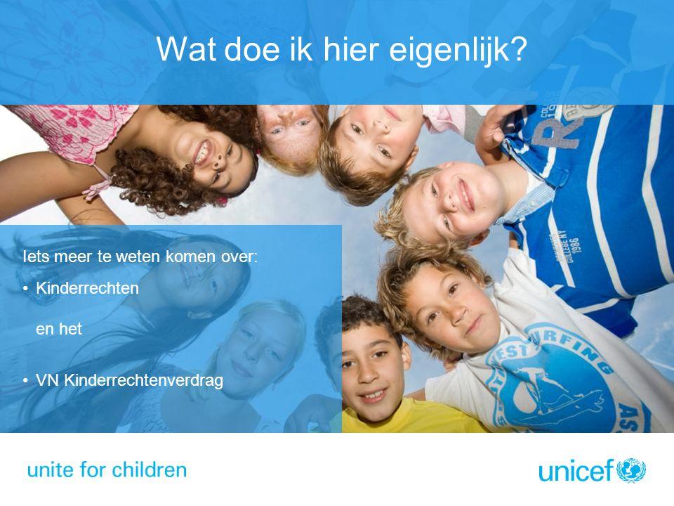 Wat doe ik hier eigenlijk? Iets meer te weten komen over: Kinderrechten en het VN Kinderrechtenverdrag