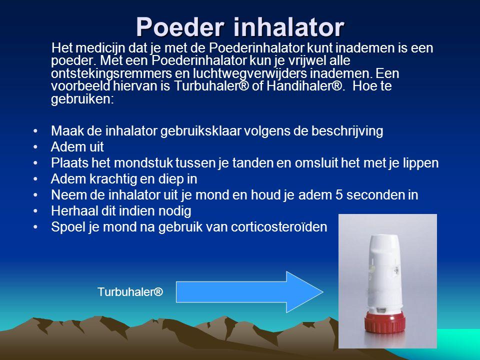 Poeder inhalator Het medicijn dat je met de Poederinhalator kunt inademen is een poeder. Met een Poederinhalator kun je vrijwel alle ontstekingsremmer