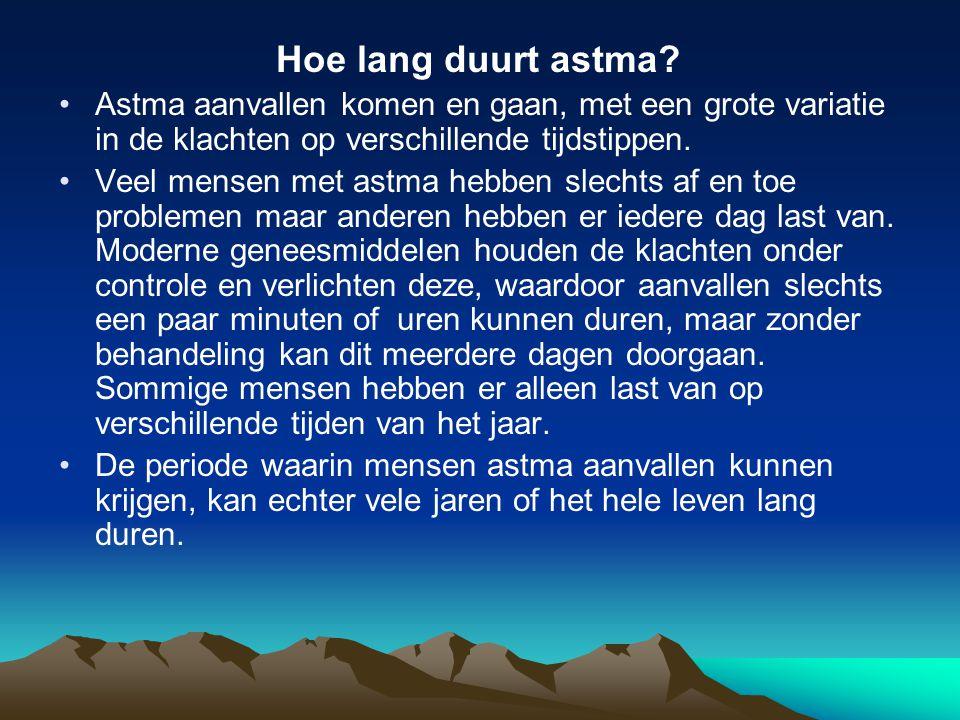 Hoe lang duurt astma? Astma aanvallen komen en gaan, met een grote variatie in de klachten op verschillende tijdstippen. Veel mensen met astma hebben