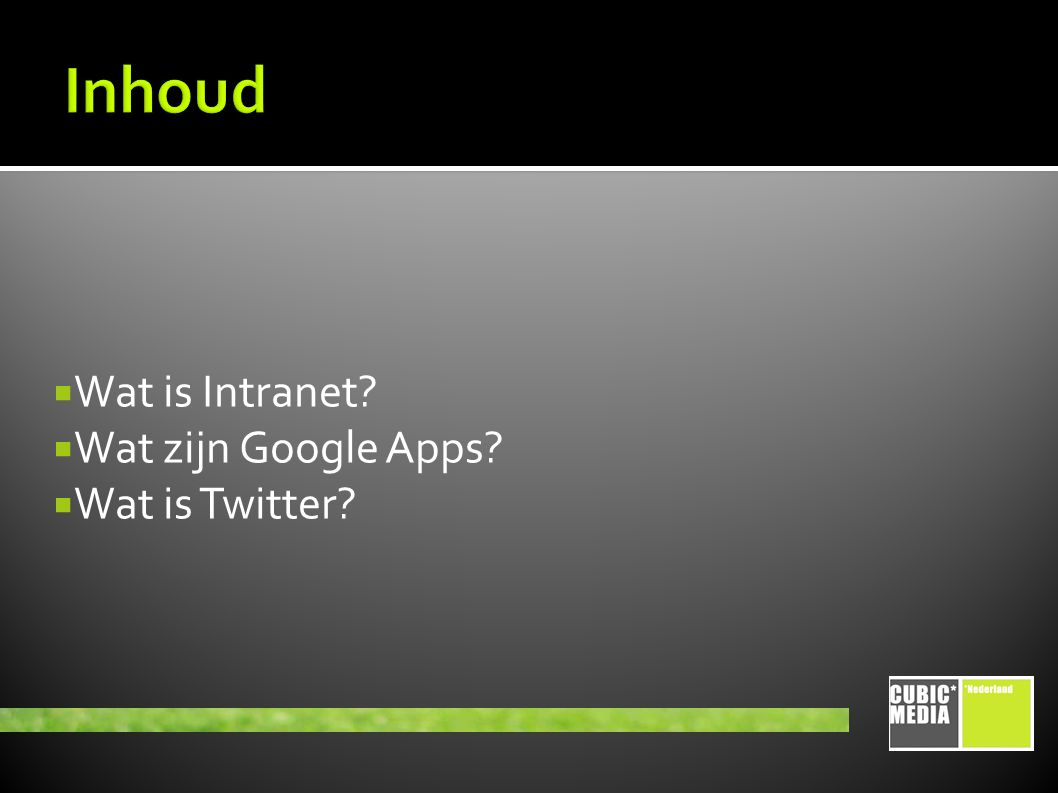  Wat is Intranet  Wat zijn Google Apps  Wat is Twitter