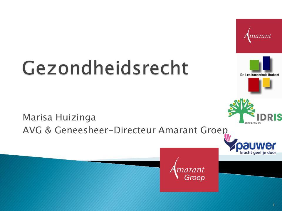 Marisa Huizinga AVG & Geneesheer-Directeur Amarant Groep 1