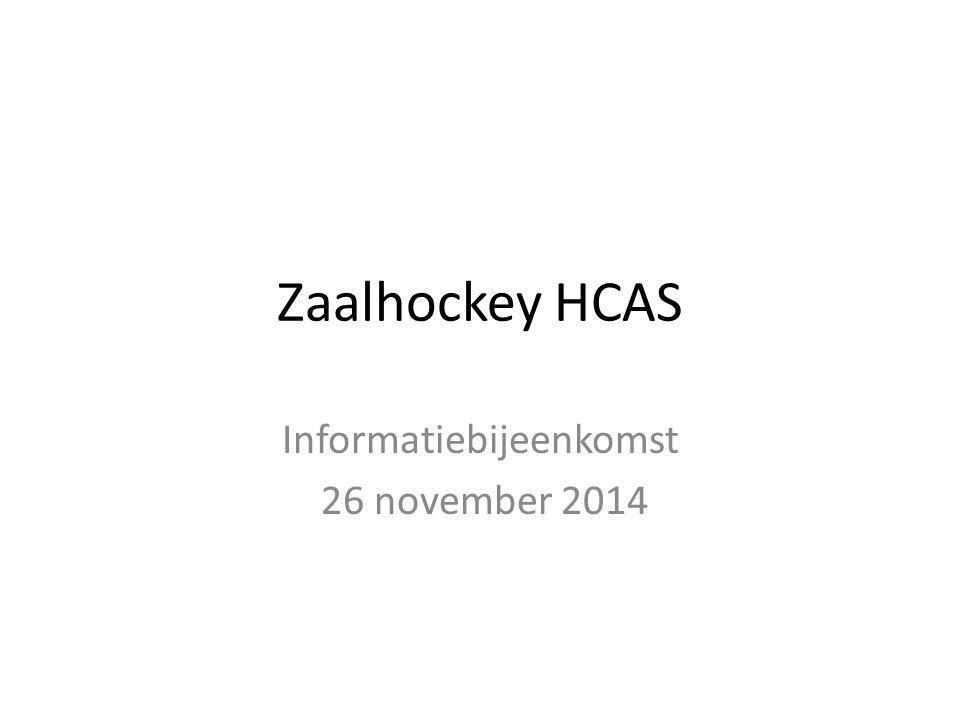 Zaalhockey HCAS Informatiebijeenkomst 26 november 2014