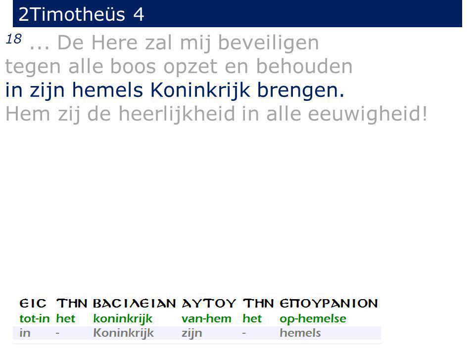 2Timotheüs 4 18...