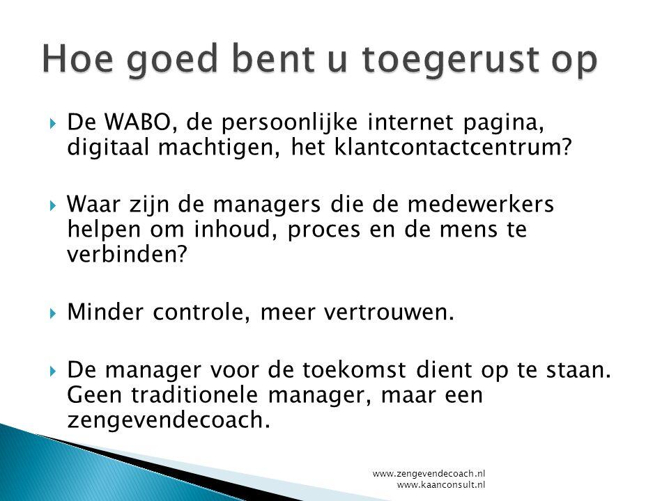  De WABO, de persoonlijke internet pagina, digitaal machtigen, het klantcontactcentrum.