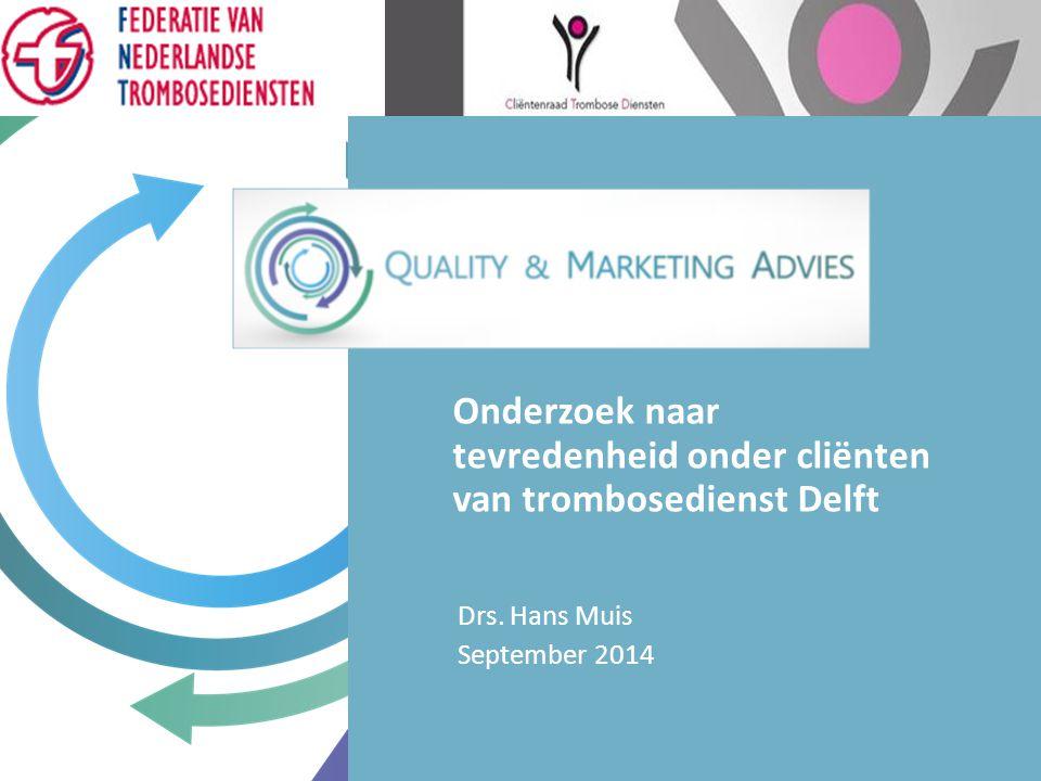Drs. Hans Muis September 2014 Onderzoek naar tevredenheid onder cliënten van trombosedienst Delft