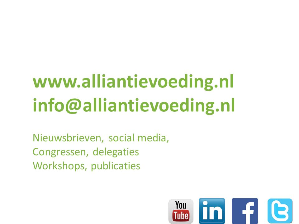 www.alliantievoeding.nl info@alliantievoeding.nl Nieuwsbrieven, social media, Congressen, delegaties Workshops, publicaties