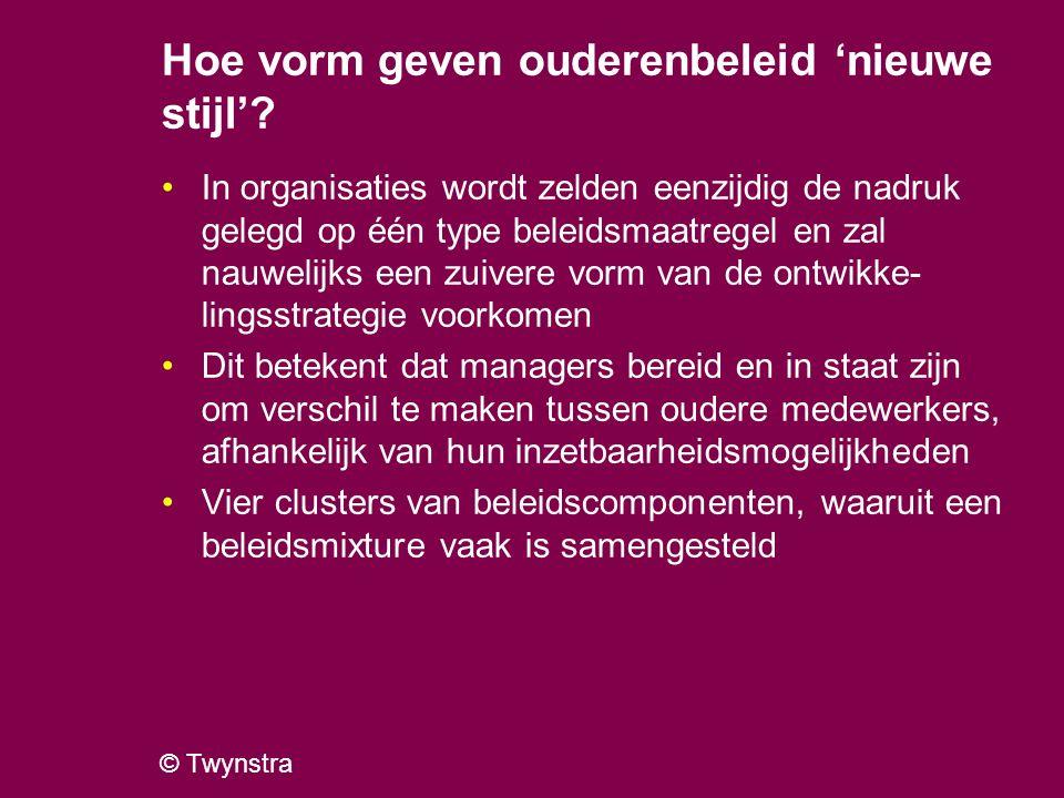 © Twynstra Hoe vorm geven ouderenbeleid 'nieuwe stijl'? In organisaties wordt zelden eenzijdig de nadruk gelegd op één type beleidsmaatregel en zal na