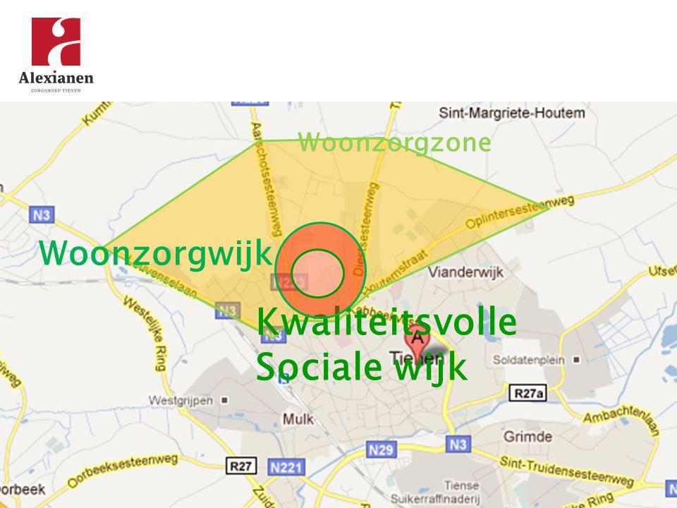 Woonzorgzone Woonzorgwijk Kwaliteitsvolle Sociale wijk