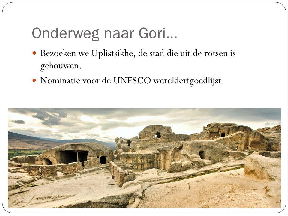 Onderweg naar Gori… Bezoeken we Uplistsikhe, de stad die uit de rotsen is gehouwen. Nominatie voor de UNESCO werelderfgoedlijst