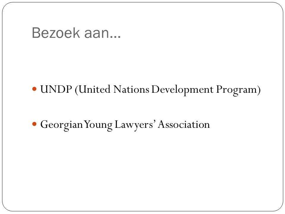 Bezoek aan… UNDP (United Nations Development Program) Georgian Young Lawyers' Association