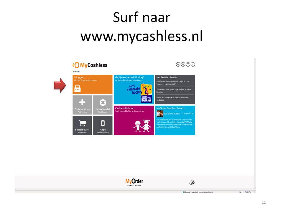 Surf naar www.mycashless.nl 11