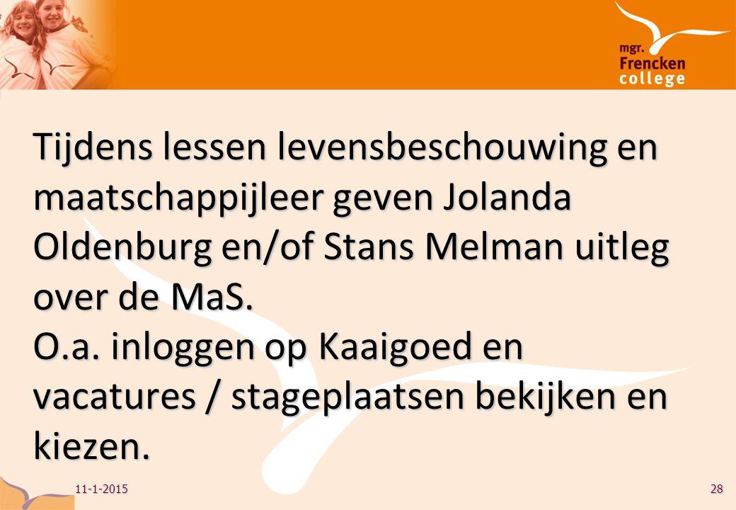 Tijdens lessen levensbeschouwing en maatschappijleer geven Jolanda Oldenburg en/of Stans Melman uitleg over de MaS.