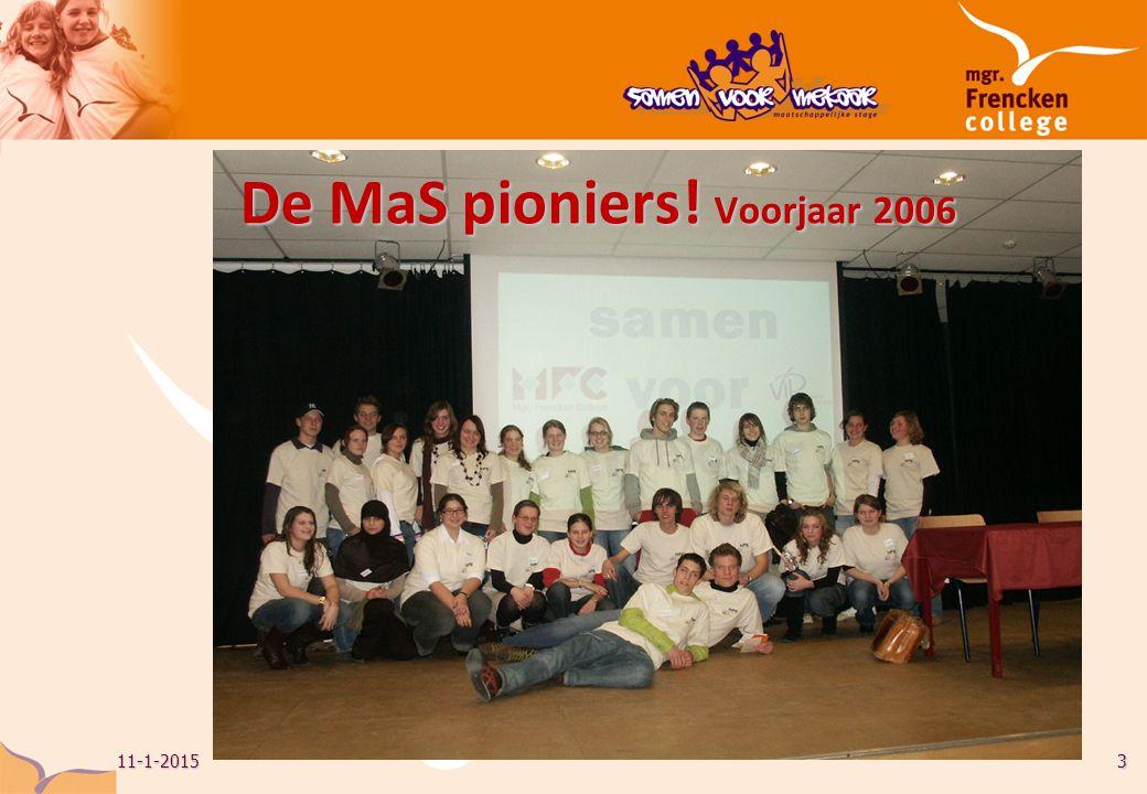 11-1-20153 De MaS pioniers! Voorjaar 2006