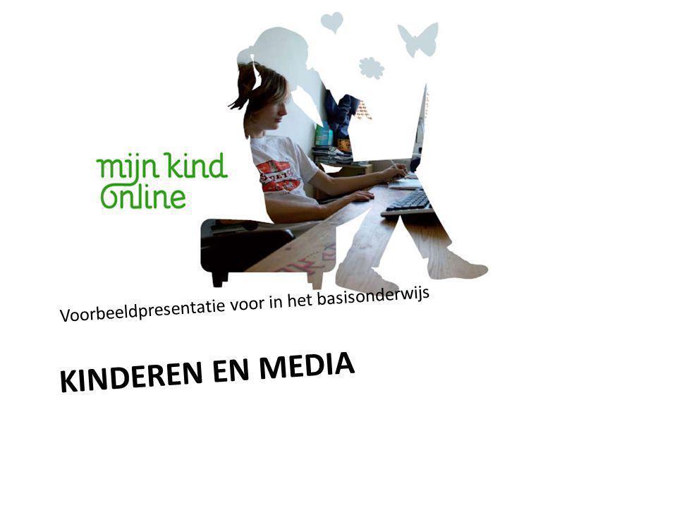 KINDEREN EN MEDIA Voorbeeldpresentatie voor in het basisonderwijs