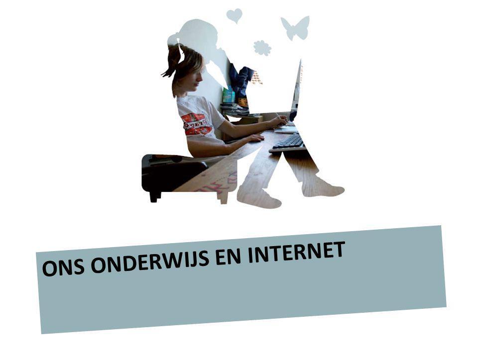 De jeugd online ONS ONDERWIJS EN INTERNET