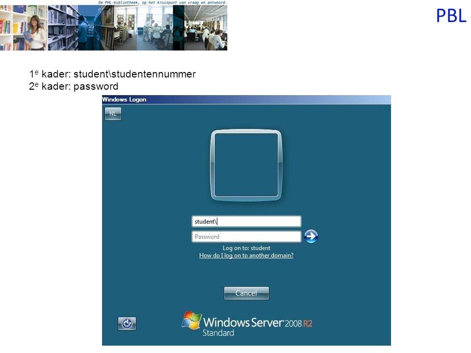 1 e kader: student\studentennummer 2 e kader: password
