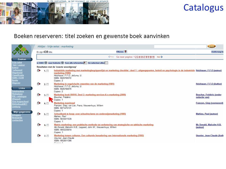 Boeken reserveren: titel zoeken en gewenste boek aanvinken Catalogus